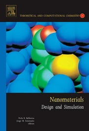 Nanomaterials: Design and Simulation ebook by Balbuena, Perla