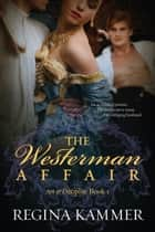 The Westerman Affair ebook by Regina Kammer