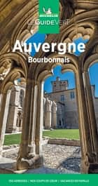 Guide Vert Auvergne Michelin ebook by Collectif