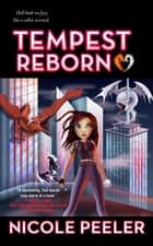 Tempest Reborn ebook by Nicole Peeler