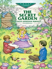The Secret Garden ebook by Frances Hodgson Burnett