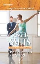 The Ballerina's Stand ebook by Angel Smits