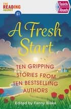 A Fresh Start (Quick Reads) ebook by Various, Keith Stuart, Louise Candlish,...