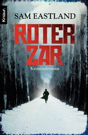 Roter Zar - Kriminalroman ebook by Sam Eastland