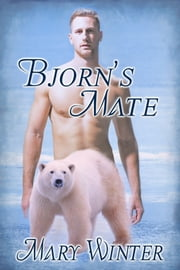 Bjorn's Mate ebook by Mary Winter