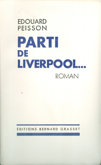 Parti de Liverpool ebook by Edouard Peisson
