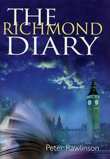 The Richmond Diary ebook by Peter Rawlinson