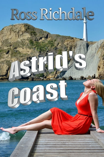 Astrid's Coast (2nd ed) ebook by Ross Richdale