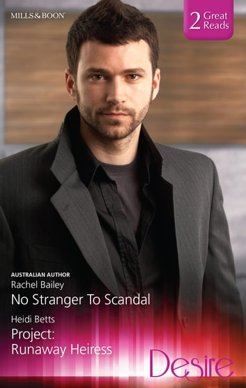No Stranger To Scandal/Project - Runaway Heiress ebook by Rachel Bailey,Heidi Betts