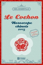 Le Cochon 2015 ebook by Neil Somerville