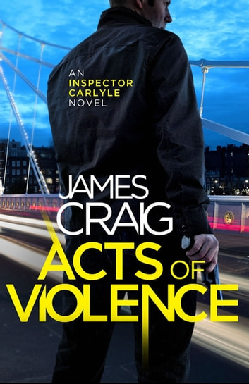 Acts of Violence ebook by James Craig