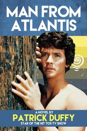 Man from Atlantis ebook by Patrick Duffy