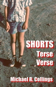 Shorts: Terse Verse ebook by Michael R. Collings