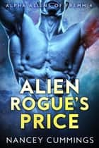 Alien Rogue's Price ebook by Nancey Cummings