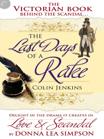 The Last Days of a Rake ebook by Donna Lea Simpson