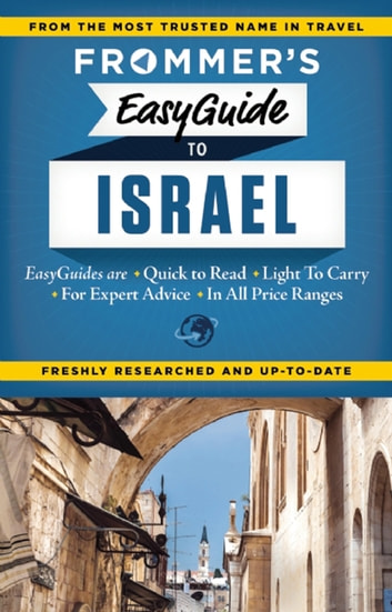 Frommer's EasyGuide to Israel ebook by Robert Ullian