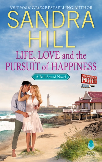 Life, Love and the Pursuit of Happiness - A Bell Sound Novel ekitaplar by Sandra Hill