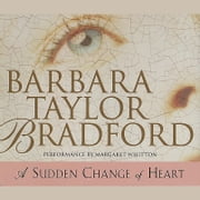 A Sudden Change of Heart audiobook by Barbara Taylor Bradford