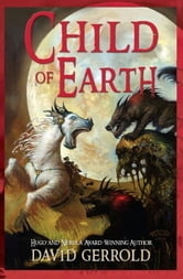 Child of Earth ebook by David Gerrold