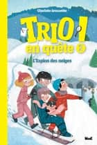 L'espion des neiges ebook by
