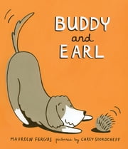 Buddy and Earl ebook by Maureen Fergus,Carey Sookocheff