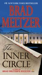 The Inner Circle (Enhanced) 電子書 by Brad Meltzer