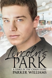 Lincoln's Park 電子書 by Parker Williams