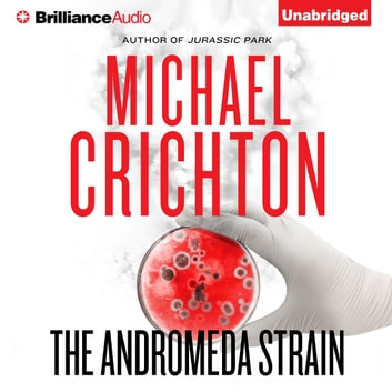 Andromeda Strain, The audiobook by Michael Crichton