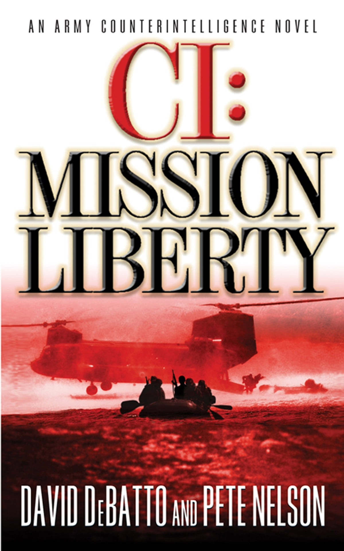 CI: Mission Liberty eBook by David DeBatto - 9780446559539 | Rakuten Kobo