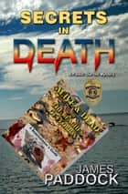 Secrets in Death ebook by James Paddock