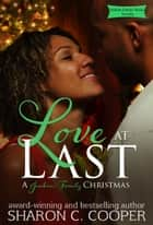 Love At Last ebook by Sharon C. Cooper