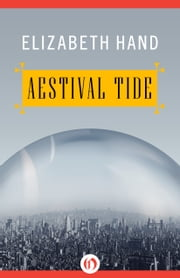 Aestival Tide ebook by Elizabeth Hand