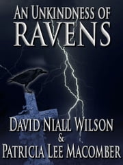 An Unkindness of Ravens ebook by David Niall Wilson