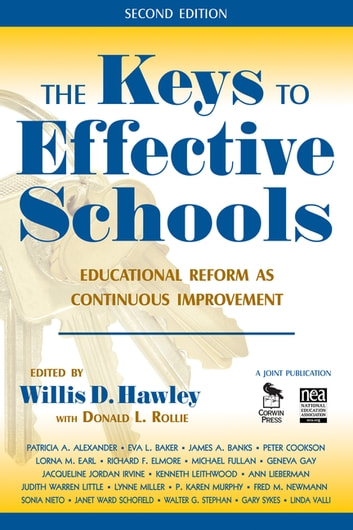 The Keys to Effective Schools - Educational Reform as Continuous Improvement ebook by