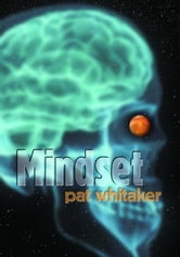 Mindset ebook by Pat Whitaker