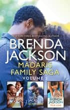 Madaris Family Saga Volume 2 - An Anthology ebook by Brenda Jackson