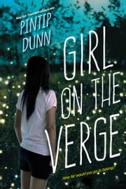 Girl on the Verge ebook by Pintip Dunn
