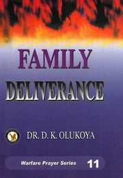 Family Deliverance ebook by Dr. D. K. Olukoya