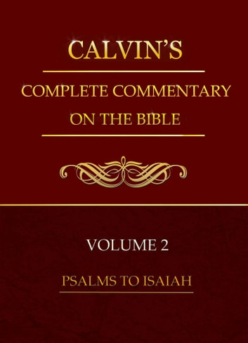 Calvin's Complete Commentary on the Bible, Volume 2 ebook by Calvin, John
