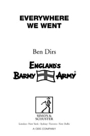 Everywhere We Went - Top Tales from Cricket's Barmy Army ebook by Ben Dirs