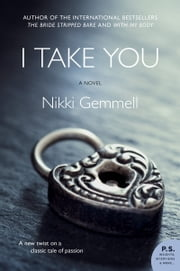 I Take You ebook by Nikki Gemmell