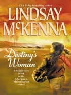 Destiny's Woman ebook by Lindsay McKenna