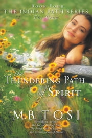 The Thundering Path of Spirit ebook by M. B. Tosi