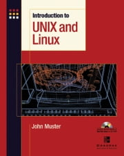 Introduction to Unix and Linux ebook by John Muster