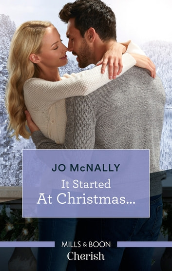 It Started At Christmas... ebook by Jo McNally