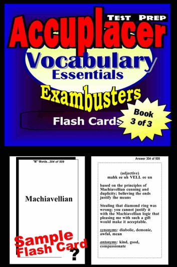 Accuplacer Test Prep Vocabulary Review--Exambusters Flash Cards--Workbook 3 of 3 - Accuplacer Exam Study Guide ebook by Accuplacer Exambusters