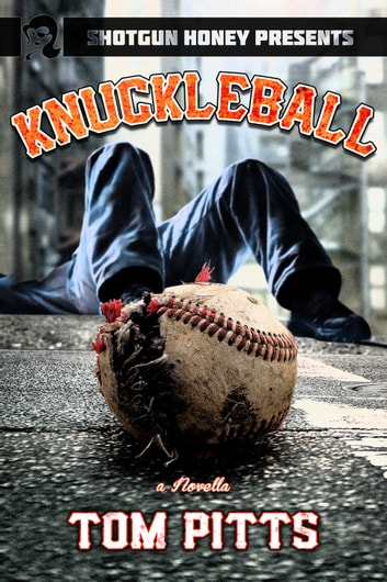 Knuckleball ebook by Tom Pitts