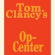 Tom Clancy's Op-Center #1 audiobook by Tom Clancy, Steve Pieczenik, Jeff Rovin