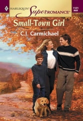Small-Town Girl ebook by C.J. Carmichael
