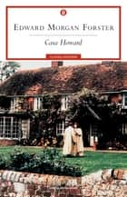 Casa Howard ebook by Edward Morgan Forster, Paola Campioli